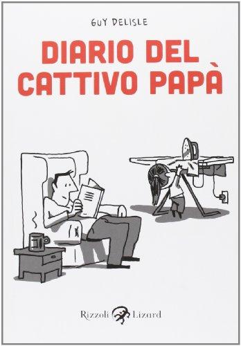 Diario del cattivo papà