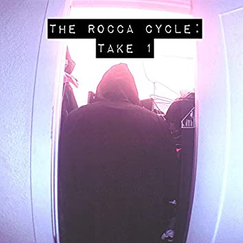 The Rocca Cycle: Take 1