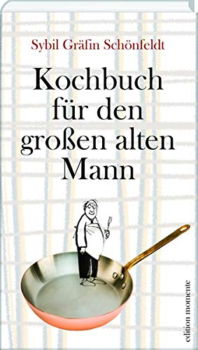 Kochbuch für den großen alten Mann