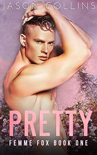 Pretty (Femme Fox Book 1)