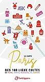 La Carte Paris des 100 Lieux Cultes de Films, Series, Musiques, BD, Romans