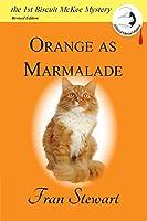 Orange as Marmalade (Biscuit McKee Mysteries)