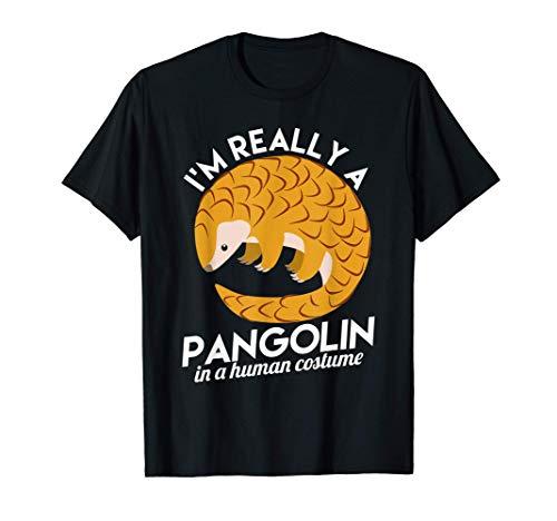 Realmente soy un pangolín con un disfraz humano Camiseta