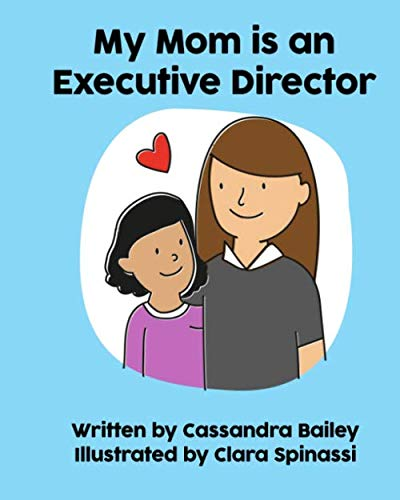 My Mom is an Executive Director (My Mom Is... Books)