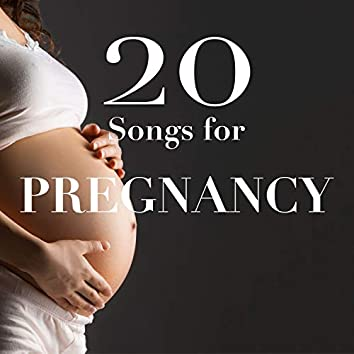 20 Songs for Pregnancy - Lullabies, Nature Sounds, Relaxing Music