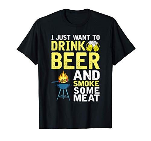Solo Quiero Beber Cerveza Y Ahumar Carne Divertido Barbacoa Camiseta