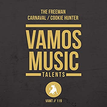 Carnaval / Cookie Hunter