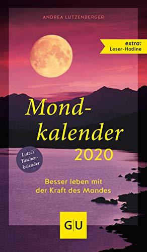 Mondkalender 2020 (GU Einzeltitel Gesundheit/Alternativheilkunde)