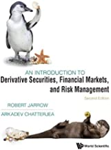 An Introduction to Derivative Securities, Financial Markets, and Risk Management: 2nd Edition