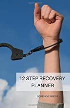 12 Step Recovery Planner: Annual Day Planner with Gratitude List, Affirmations and Inventory