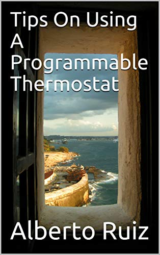 Tips On Using A Programmable Thermostat