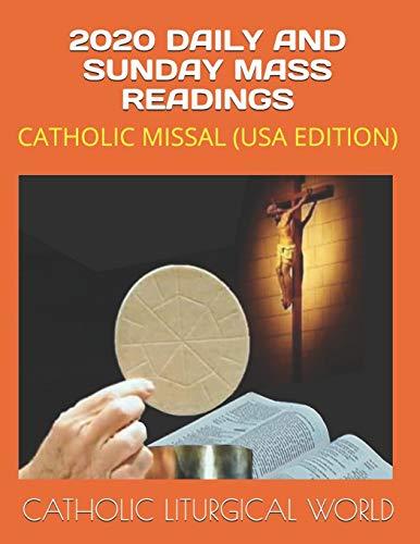 2020 DAILY AND SUNDAY MASS READINGS: CATHOLIC MISSAL (USA EDITION)