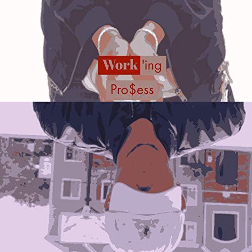 Work'ing Pro$ess 2 [Explicit]