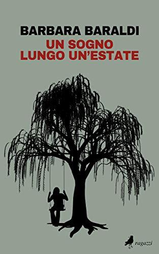 Un sogno lungo un'estate (Italian Edition)
