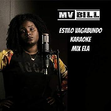 Estilo Vagabundo Karaoke (Mix Ela)