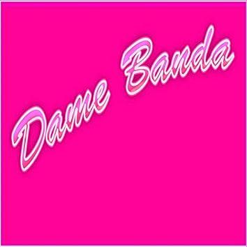 Dame Banda (feat. Yeidel Flow)