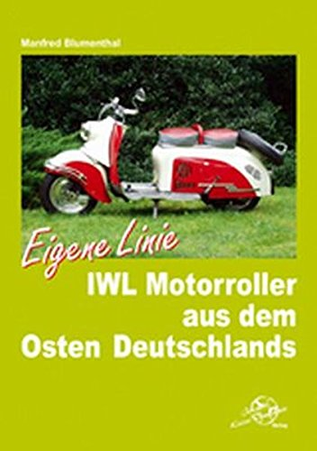 IWL Motorroller aus dem Osten Deutschlands: Eigene Linie