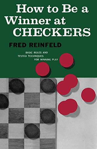 Compare Textbook Prices for How to Be a Winner at Checkers  ISBN 9784871877404 by Reinfeld, Fred,Sloan, Sam