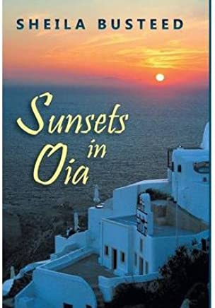 [(Sunsets in Oia)] [By (author) Sheila Busteed] published on (November, 2013)