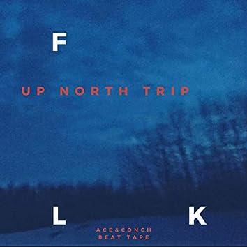 Up North Trip Beat Tape, Vol. 1