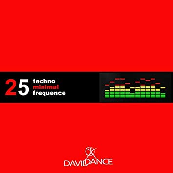 Techno Minimal Frequence 25