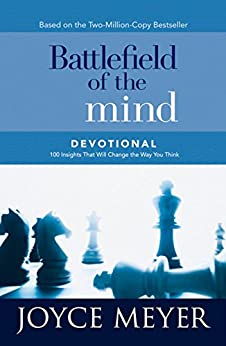 Battlefield of the Mind Devotional: 100 Insights That Will Change the Way You Think (Meyer, Joyce) by [Joyce Meyer]