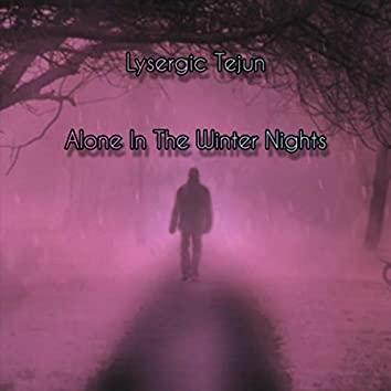 Alone in the Winter Nights