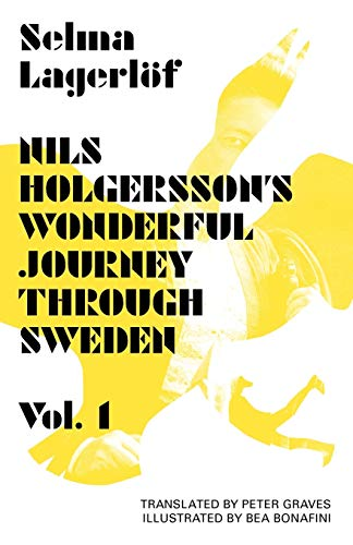 Nils Holgersson's Wonderful Journey Through Sweden (World of Discovery)