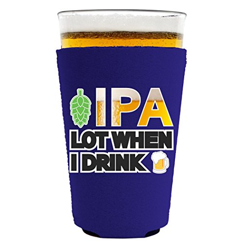 IPA Lot When I Drink Beer Pint Glass Coolie (Purple)