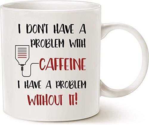 CATNEZA Ik heb geen probleem met cafeïne, Ik heb een probleem zonder Het Koffie Thee Mok 11oz Wit -Thee Mokken Nieuwigheid voor Mannen Vrouwen Office Werk Volwassen Humor Medewerkers