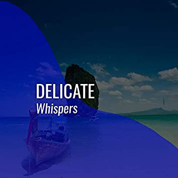 # 1 A 2019 Album: Delicate Whispers