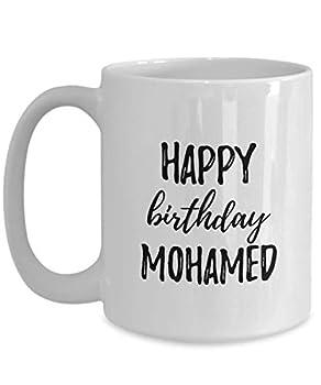 Happy Birthday Mohamed Mug Funny Gift Idea For Anniversary Custom Name Coffee Tea Cup Large 15 Oz