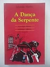 A Dança da Serpente: a Revolução Silenciosa de Bárbara Heliodora de Sebastião Martins pela Ed. Lê/ Belo Horizonte (1996)
