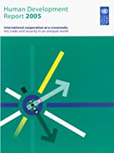 Human Development Report 2005: International cooperation at a crossroads - Aid, trade and security in an unequal world