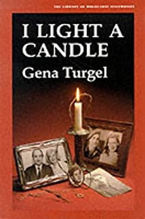 I Light A Candle (Library of Holocaust Testimonies) by Gena Turgel (1995-05-01)