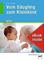 eBook inside: Buch und eBook Vom Saeugling zum Kleinkind: als 5-Jahreslizenz fuer das eBook