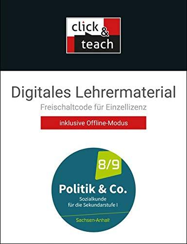 Politik & Co. – Sachsen-Anhalt - neu / Politik & Co. Sachsen-Anhalt click & teach B - neu: Sozialkunde für die Sekundarstufe I / Digitales ... - neu: Sozialkunde für die Sekundarstufe I)