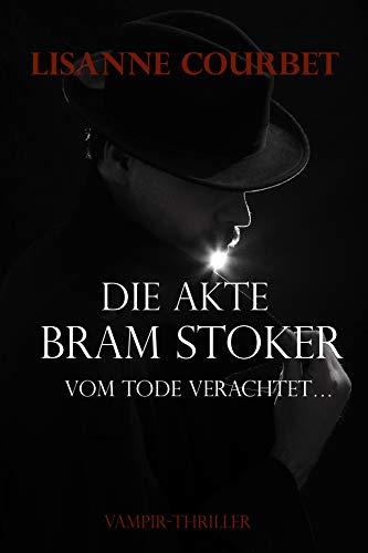 Die Akte Bram Stoker