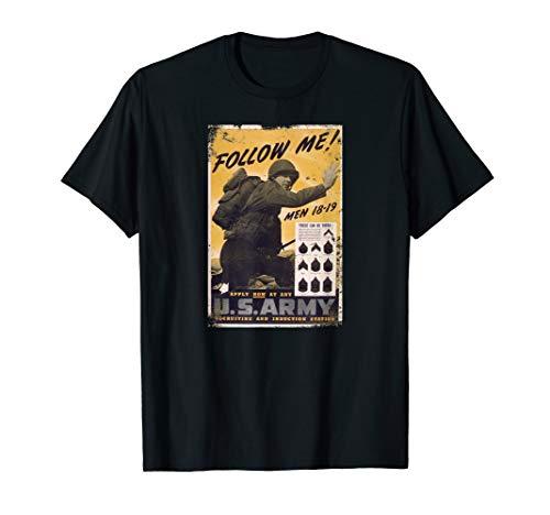 Follow me! U.S. Army recruiting WW2 Poster retro T-Shirt