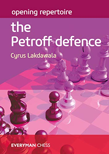 Opening Repertoire: The Petroff Defence (English Edition)