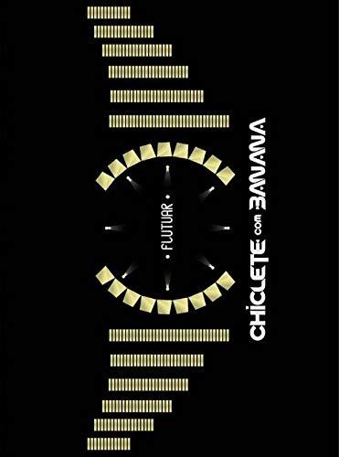 Chiclete Com Banana - Flutuar Ao Vivo