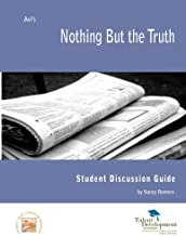 Nothing But the Truth Student Discussion Guide