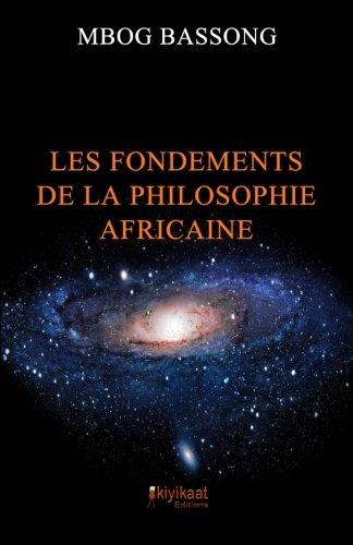 Die Grundlagen der afrikanischen Philosophie