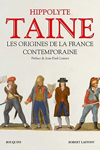 Les origines de la France contemporaine: L'ancien régime, La révolution, Le régime moderne