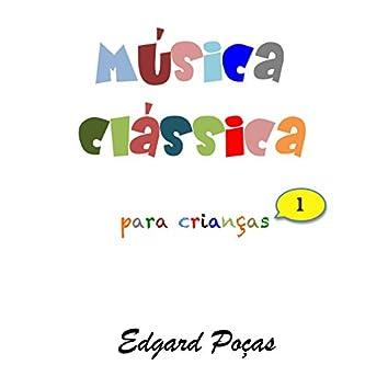 Música Classica para Crianças, Vol. 1