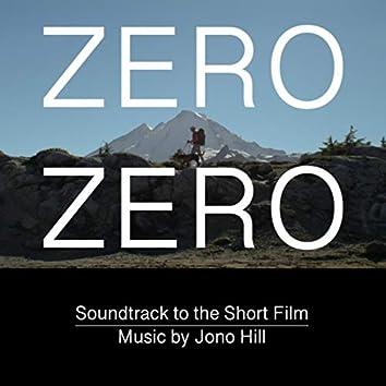 Zero / Zero: Soundtrack to the Short Film