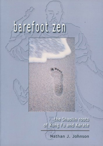barefoot-zen-the-shaolin-roots-of-kung-fu-and-karate