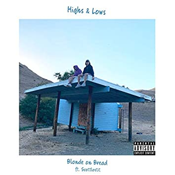 Highs and Lows (feat. Hue Hinton & Scottlostit)