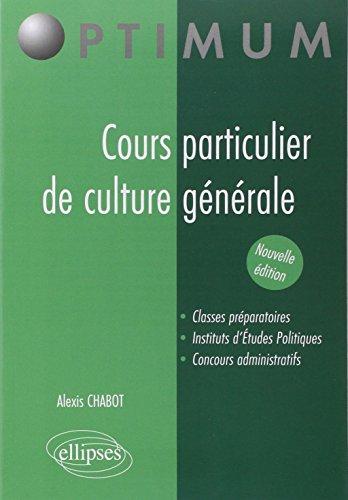 Cours particulier de culture générale (nouvelle édition)
