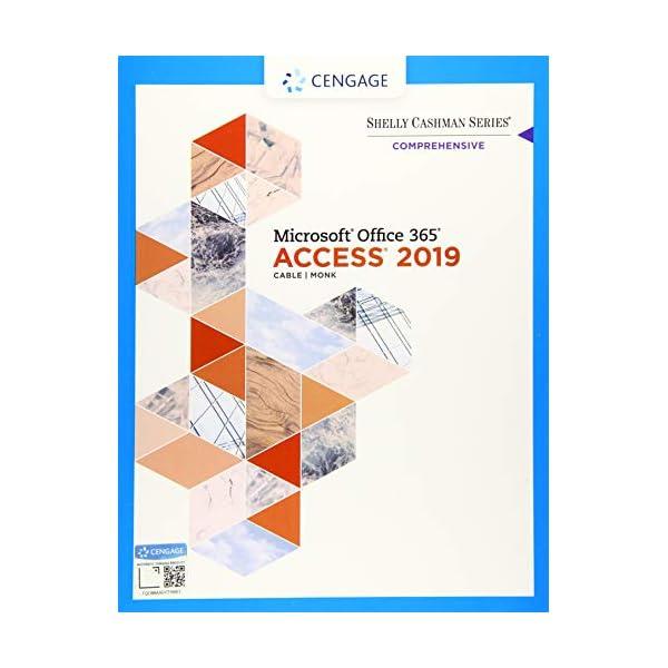 Shelly Cashman Series Microsoft Office 365 & Access 2019 Comprehensive (MindTap Course List)